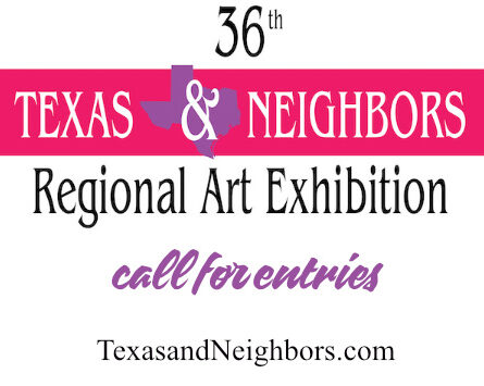 2021 Texas & Neighbors call for entries – $10,000 in prizes