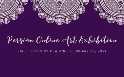 2021 Persian Art Exhibit call for entries